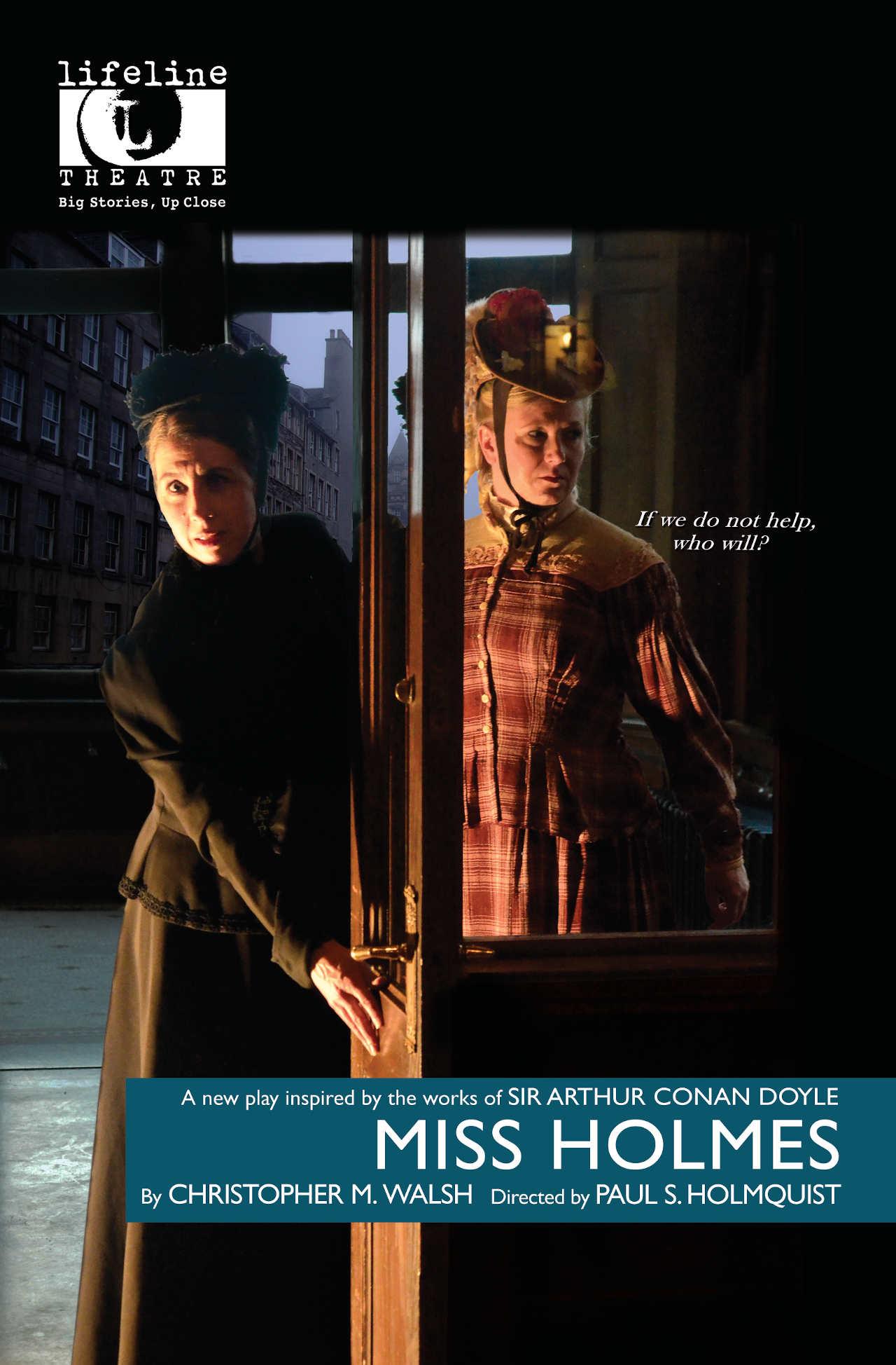 MISS HOLMES (Lifeline Theatre, 2016)